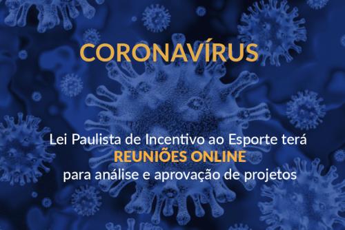 Comunicado – Lei Paulista de Incentivo ao Esporte (Coronavírus)